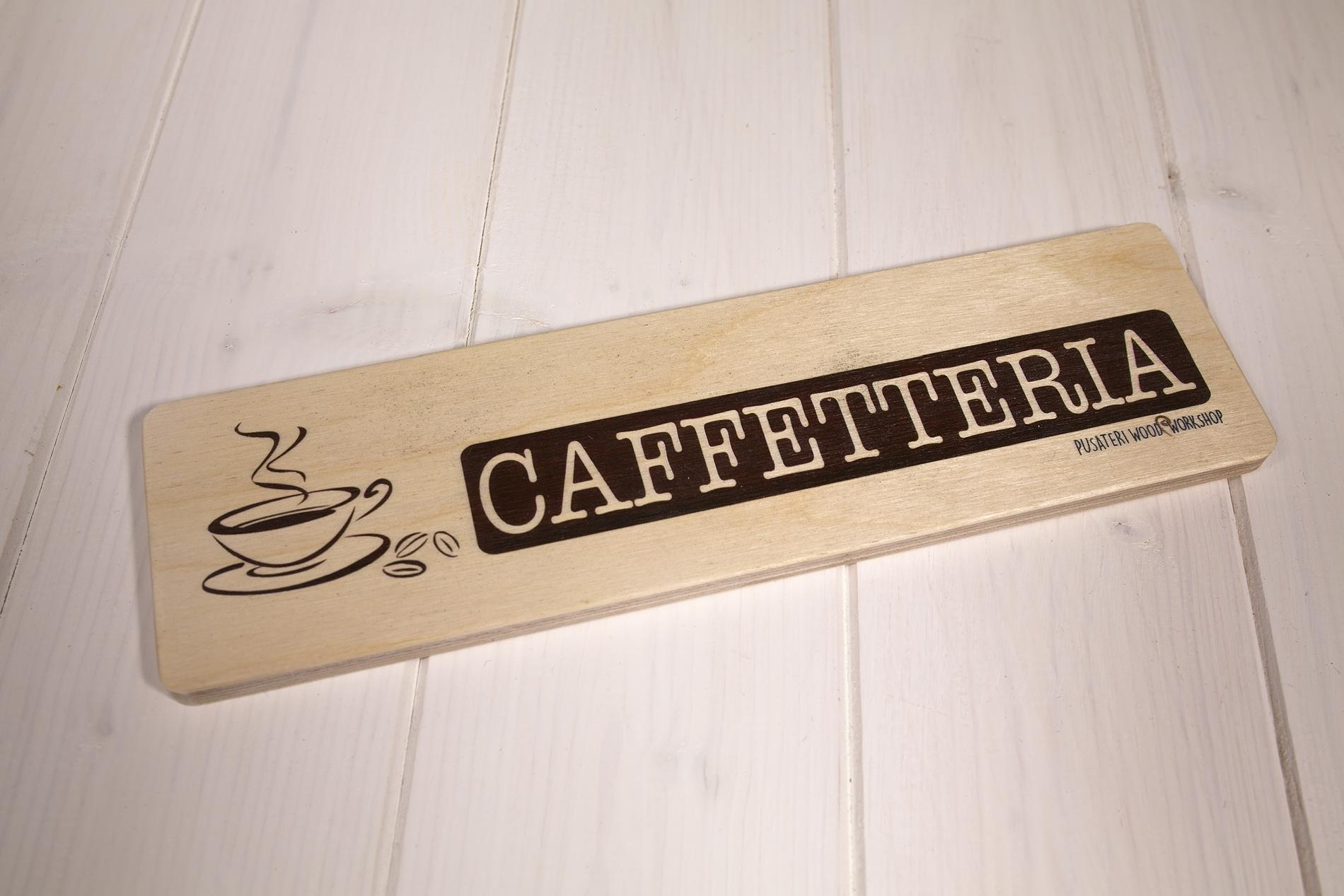 Insegne Di Legno - Caffeteria